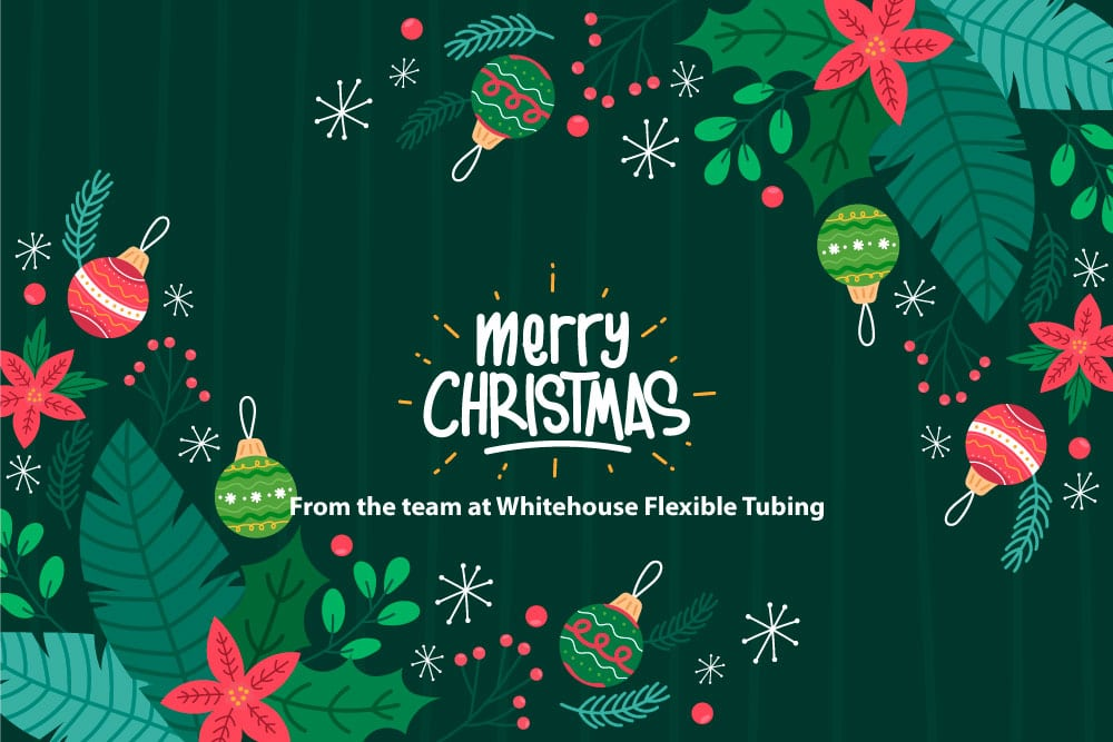 Merry Christmas from all at Whitehouse Flexible Tubing